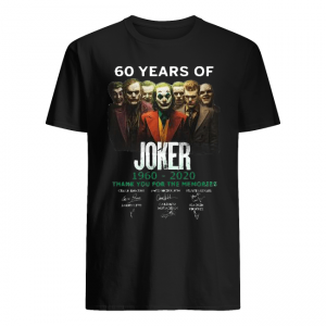 60 years of Joker 1960-2020 thank you for the memories signature Shirt