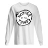 Dr. Seuss Mother of all Things Emblem Men's Long Sleeved