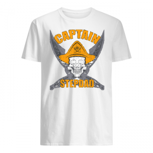 Stepdads pirate captain shirt