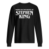 based on the novel by stephen king Unisex Sweatshirt