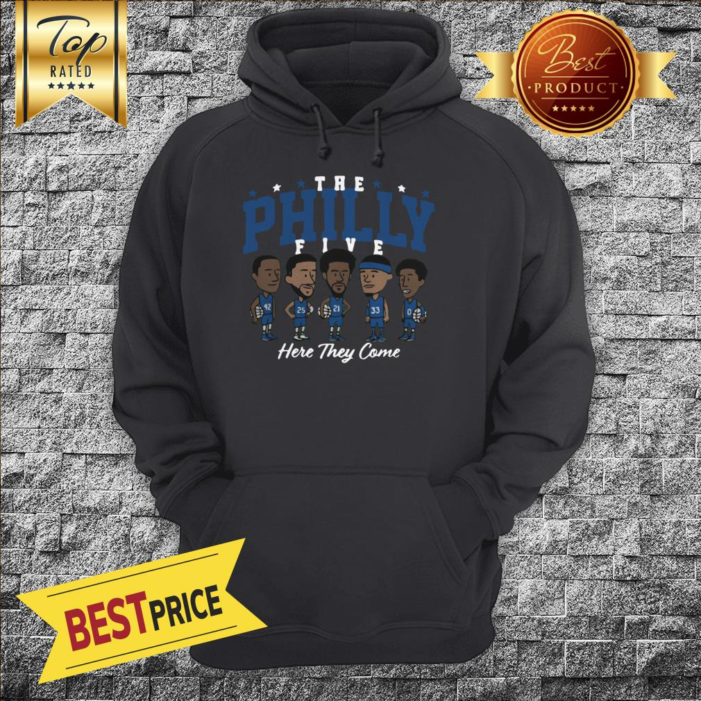 The Philly Five Here They Come Hoodie