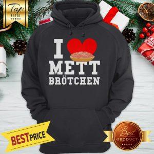 Mett I Love Mett Brötchen Fleischliebhaber Hoodie