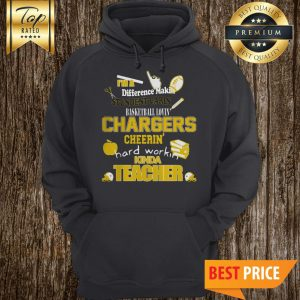 Los Angeles Chargers NFL I'm A Difference Makin Student Carin Baseketball Lovin Kinda Teacher Hoodie