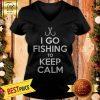 I Go Fishing To Keep Calm V-neck