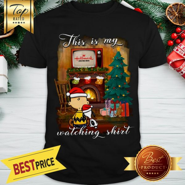 Snoopy And Charlie Brown This Is My Hallmark Christmas Movies Watching Shirt