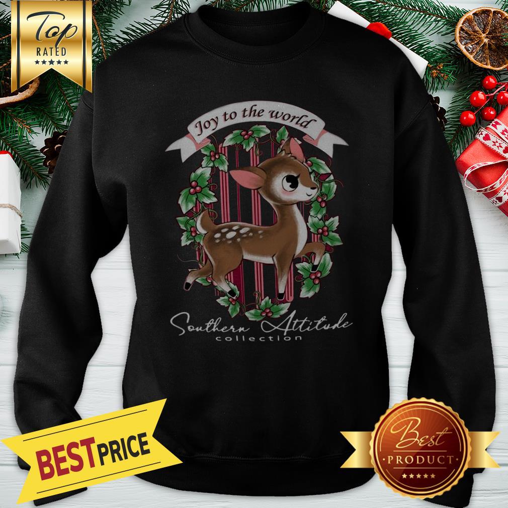 Southern Attitude Joy To The World Christmas Sweatshirt