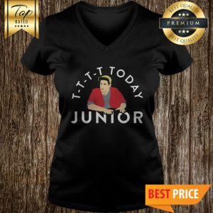 T-T-T-T Today Junior Billy Madison Funny Mocking Quote Meme V-neck