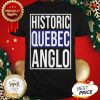 Nice Historic Quebec Anglos Shirt