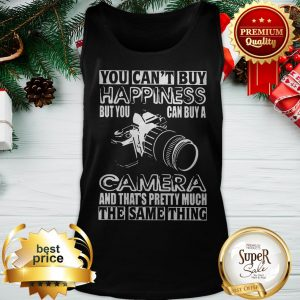 You Can't Buy Happiness But You Can Buy A Camera The Same Thing Tank Top