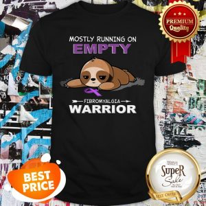 Official Mostly Running On Empty Fibromyalgia Warrior Shirt