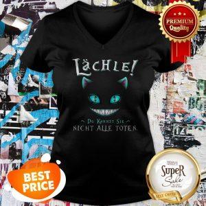 Nice Face Cat Lachle Du Kannst Sie Nicht Alle Toten V-neck