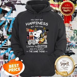 Nice Snoopy You Can't Buy Happiness But You Can Listen To Led Zeppelin Hoodie
