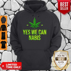 Awesome Cannabis Yes We Can Nabis Hoodie