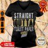 Nice Straight Outta Toilet Paper V-neck