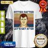 Awesome Pitter Patter Lets Get Ater Vintage V-neck