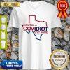 Texas Don't Be A Covid-19 Covidiot Stay Home Nursestrong V-neck