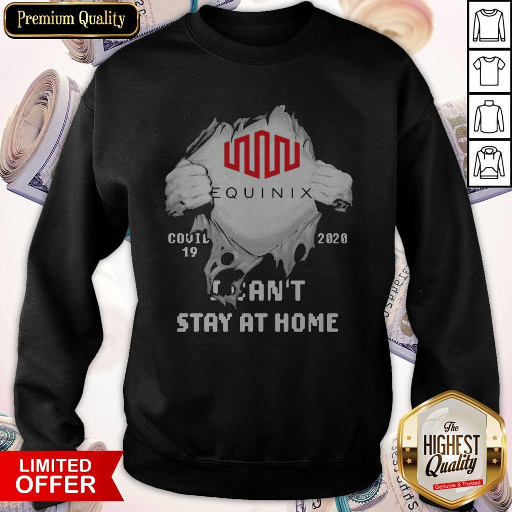 Blood Inside Me Equinix Covid 19 2020 I Can't Stay At Home Sweatshirt