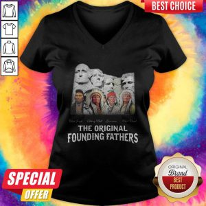 Top Native American The Original Founding Fathers V-neck