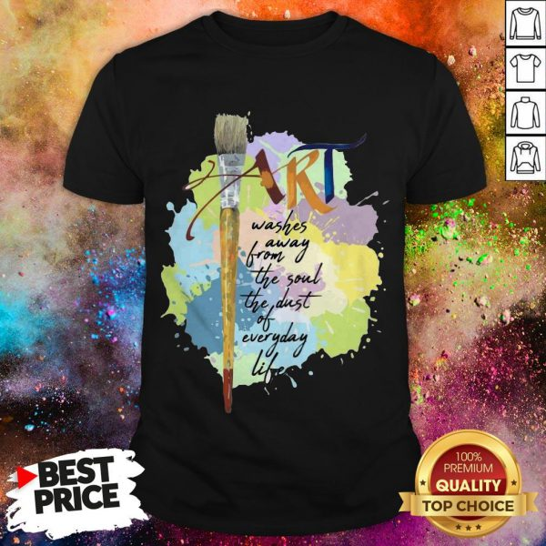 Official Art Washer Away From The Soul The Dust Of Everyday Life Shirt
