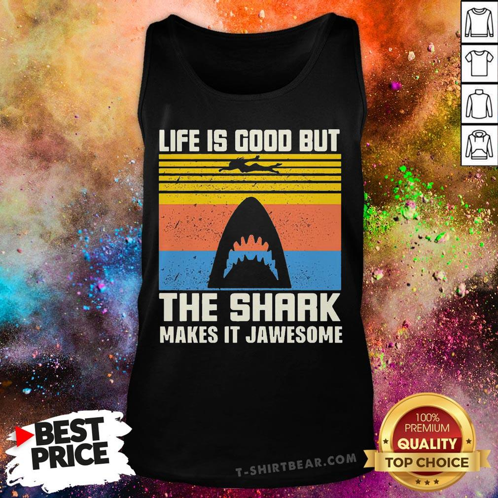 Hot Life Is Good But The Shark Makes It Jawesome Vintage Retro Tank Top - Design By T-shirtbear.com