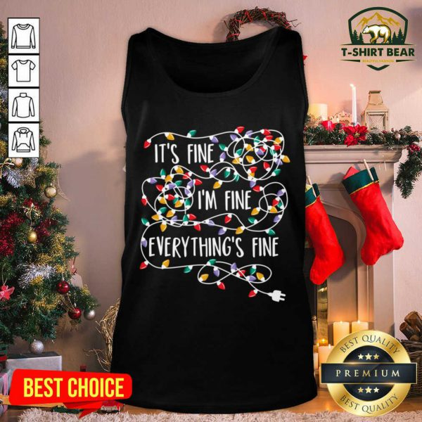 It's Fine I'm Fine Everything Is Fine Christmas Light Tank Top - Design by T-shirtBear.com