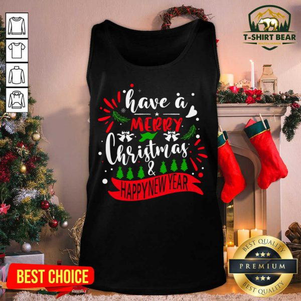 Have A Merry Christmas And Happy New Year Tank Top - Design by T-shirtbear.com