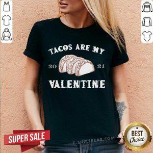 Tacos Are My Valentine V-neck - Design By Teeshirtbear.com